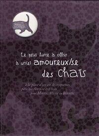 Le petit livre à offrir à un amoureux des chats - Collectif - Livre