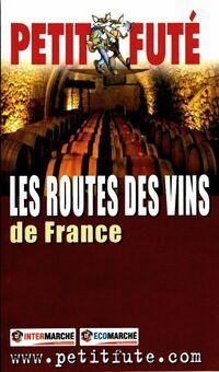Les routes des vin de France - Collectif - Livre