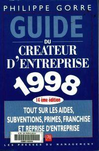 Guide du créateur d'entreprise 1998 - Philippe Gorre - Livre