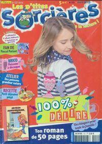 Les p'tites sorcières n°151 : 100% délire - Collectif - Livre