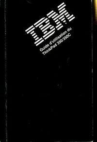IBM guide d'utilisation du ThinkPad 350/350C - Collectif - Livre