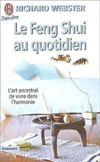 Le Feng Shui au quotidien - Richard Webster - Livre