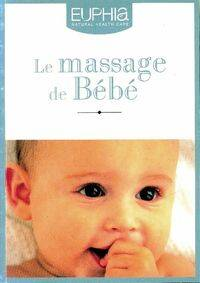Le massage de bébé - Collectif - Livre