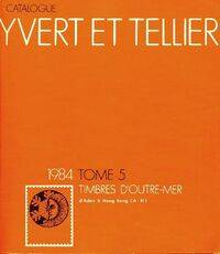 Catalogue Yvert et Tellier 1984 Tome V : Timbres d'outre-mer - Yvert & Tellier - Livre