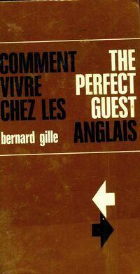 Comment vivre chez les anglais - Bernard Gille - Livre