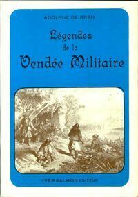 Légendes de la Vendée militaire - Adolphe De Brem - Livre