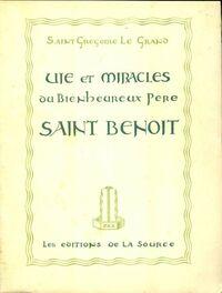 Vie et miracles du bienheureux Père st-Benoît - Saint Grégoire Le Grand - Livre