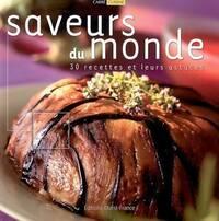Saveurs du monde. 30 recettes et leurs astuces - Claude Herlédan - Livre
