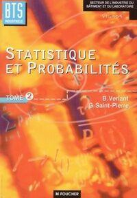 Statistique et probabilités : Bts tertiaires comptabilité et gestion BTS informatique de gestion 2e année - Geneviève Saint-Pierre - Livre