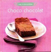 Choco chocolat - Stéphanie Bulteau - Livre