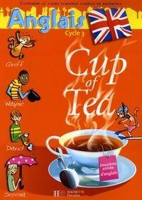 Cup of tea CM1 livre de l'élève  - Gisèle Albagnac - Livre