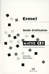 Maths CE1. Guide d'utilisation - Anita Jabier - Livre