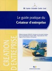 Le guide pratique du créateur d'entreprise - Collectif - Livre