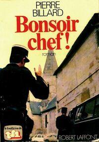Bonsoir chef ! - Pierre Billard - Livre