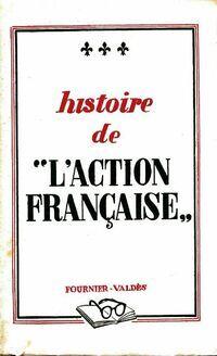 Histoire de l'action française - Louis Truc - Livre