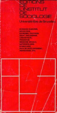 Editions de l'institut de sociologie. Catalogue 1971 - Collectif - Livre