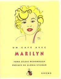Un café avec Marilyn - Yona Zeldis Mcdonough - Livre