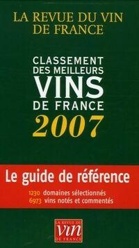Classement des meilleurs vins de France 2007 - Bernard Burtschy - Livre