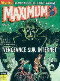 Maximum n°14 : Vengeance sur internet - Collectif - Livre