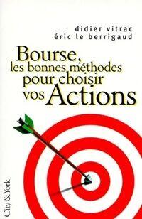 Bourse, les bonnes méthodes pour choisir vos actions - Didier Vitrac - Livre