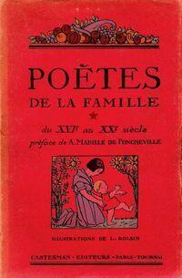 Poètes de la famille du XVIe au XXe siècle - Collectif - Livre