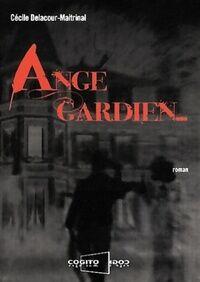 Ange gardien - Cécile Delacour-Maitrinal - Livre