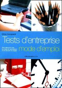 Tests d'entreprise. Mode d'emploi - Gilles Azzopardi - Livre