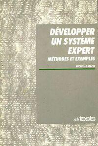 Développer un système expert - Michel Le Seac'h - Livre