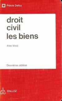 Droit civil : Les biens - Alex Weill - Livre