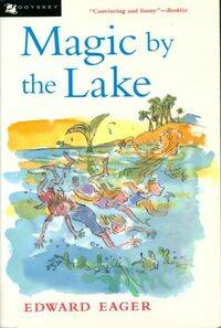 Magic by the lake - Edward Eager - Livre