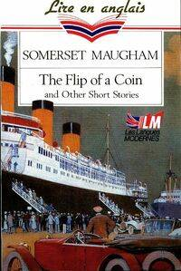 The flip of a coin and other short stories - Somerset Maugham - Livre