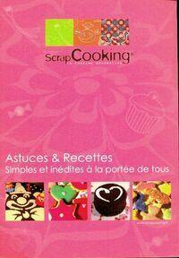 Astuces et recettes simples et inédites à la portée de tous - XXX - Livre
