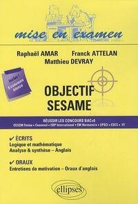 Objectif sésame - Raphaël Amar - Livre