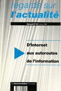 Regards sur l'actualité n°217 : D'internet aux autoroutes de l'information - Collectif - Livre