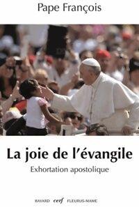 La joie et l'allégresse. Exhortation apostolique - Pape François - Livre