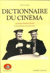 Dictionnaire du cinema Tome II : Les acteurs - Jean Tulard - Livre