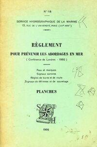 Règlement pour prévenir les abordages en mer - XXX - Livre