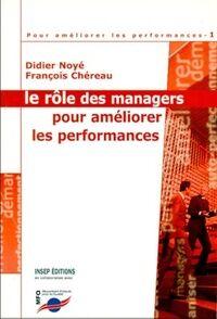 Le rôle des managers pour améliorer les performances - Didier Noyé - Livre