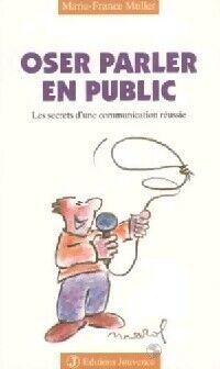 Oser parler en public - Marie-France Muller - Livre