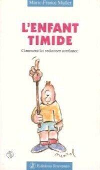 L'enfant timide - Marie-France Muller - Livre