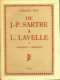 De Jean-Paul Sartre à L. Lavelle - Gonzague Truc - Livre