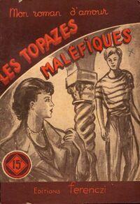 Les topazes maléfiques - A. Prêle - Livre
