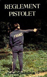 Règlement pistolet - Collectif - Livre