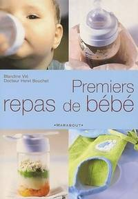 Premiers repas de bébé - Blandine Vié - Livre