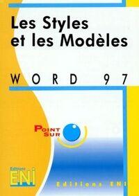 Word 97 : Les styles et les modèles - Catherine Guérois - Livre