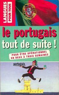 Le portugais tout de suite - Jorge Dias da Silva - Livre