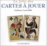 La folie des cartes à jouer - Frédérique Crestin-Billet - Livre