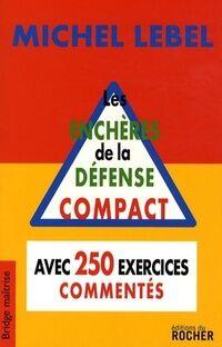 Les enchères de la défense compact - Michel Lebel - Livre