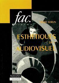 Esthétiques de l'audiovisuel - Pierre Sorlin - Livre
