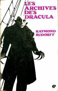 Les archives des Dracula - Raymond Rudorff - Livre